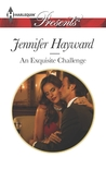 An Exquisite Challenge by Jennifer Hayward