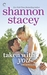 Taken with You (Kowalski Family, #8) by Shannon Stacey