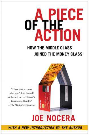 A Piece of the Action: How the Middle Class Joined the Money Class