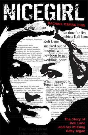 Nice Girl: The story of Keli Lane and her missing baby Tegan