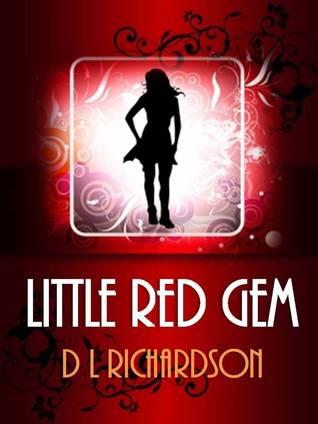 Little Red Gem by D.L. Richardson