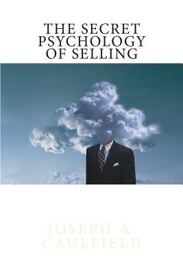 The Secret Psychology of Selling: Mental Reflexes