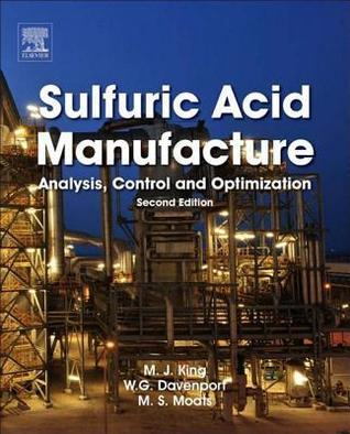 Sulfuric Acid Manufacture: Analysis, Control and Optimization