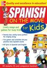 Spanish on the Move for Kids (1cd + Guide) [With Booklet]