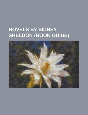 Novels by Sidney Sheldon