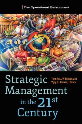 Strategic Management in the 21st Century [3 Volumes]