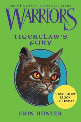 Tigerclaw's Fury (Warriors Novellas, #4)