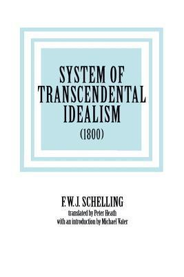 System of Transcendental Idealism (1800)