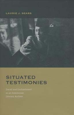 situated-testimonies-dread-and-enchantment-in-an-indonesian-literary-archive