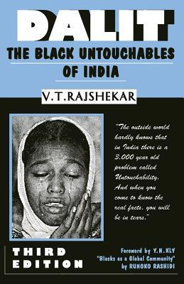 Dalit The Black Untouchables of India