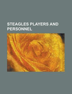 Steagles Players and Personnel: Bert Bell, Ray Graves, Al Wistert, Art Rooney, Greasy Neale, Allie Sherman, Rocco Canale, Jack Hinkle