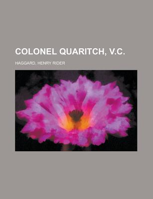 Colonel Quaritch, V.C