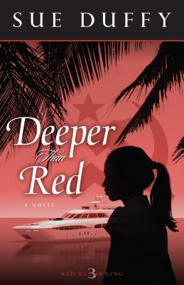 Deeper Than Red(Red Returning Trilogy 3)