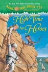 High Time for Heroes (Magic Tree House #51)