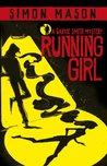 Running Girl (Garvie Smith Mystery, #1)