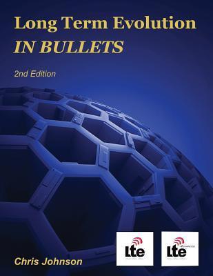 Long Term Evolution in Bullets, 2nd Edit...
