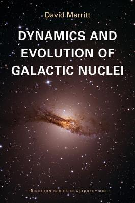 Ebook Dynamics and Evolution of Galactic Nuclei by David Merritt read!