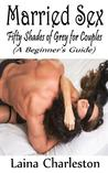 Married Sex: Fifty Shades of Grey for Couples