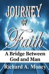 Journey of Faith (Epos Edition): A Bridge Between God and Man
