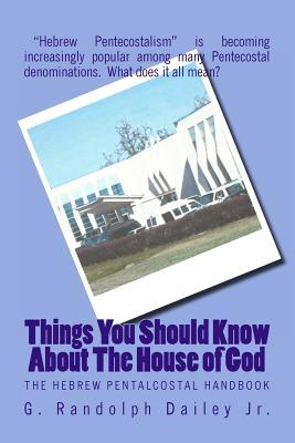 Things You Should Know about the House of God