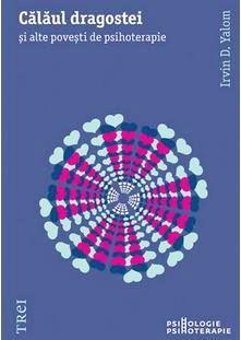 Călăul dragostei şi alte poveşti de psihoterapie