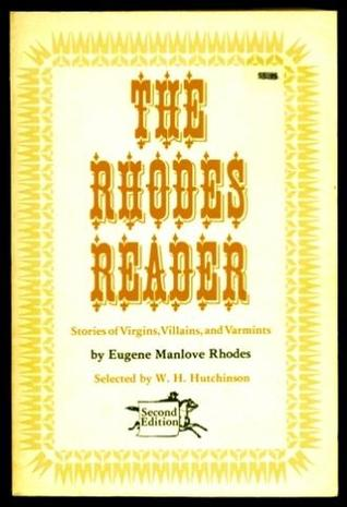 The Rhodes Reader: Stories Of Virgins, Villains, And Varmints