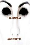 The Harvest (Part 1)