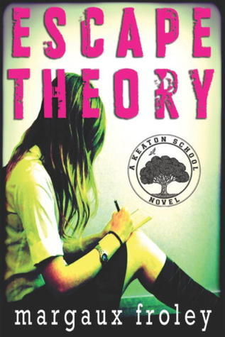 Ebook Escape Theory by Margaux Froley PDF!