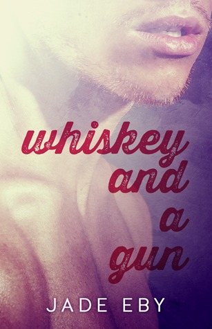 whiskey-and-a-gun