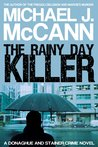 The Rainy Day Killer (Donaghue and Stainer Crime Novel #4)
