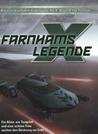 X: Farnhams Legende (X-Universe, #1)