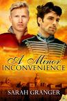 A Minor Inconvenience