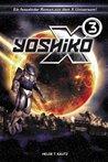 X³: Yoshiko (X-Universe, #3)