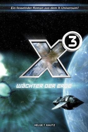 X³: Wächter der Erde