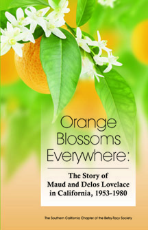 Orange Blossoms Everywhere: The Story of Maud and Delos Lovelace, 1953-1980