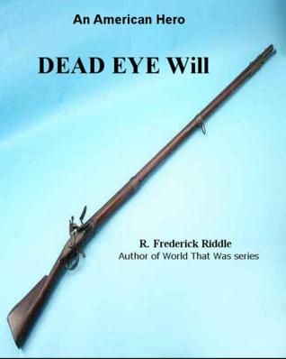 Dead Eye Will