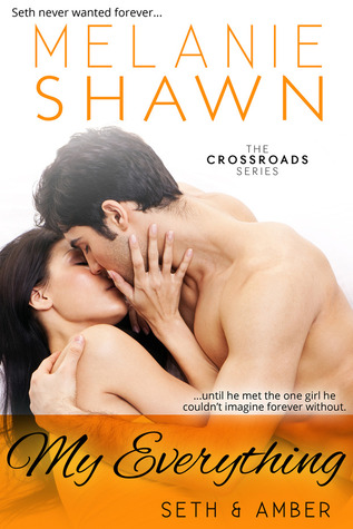 My Everything: Seth & Amber (Crossroads, #4)