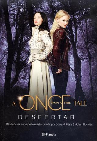 Despertar (Once Upon a Time, #1)
