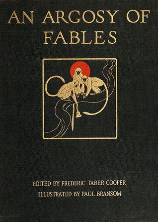 An Argosy of Fables by Frederic TaberCooper