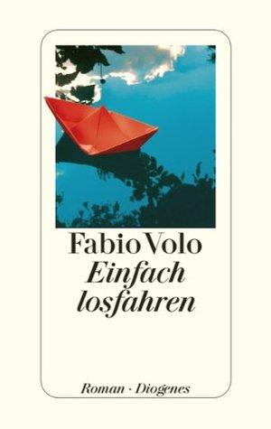 Einfach losfahren by Fabio Volo