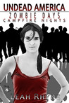 Zombie Days, Campfire Nights by Leah Rhyne