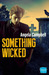 Something Wicked by Angela Campbell