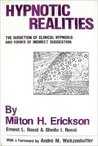 Hypnotic Realities: The Induction of Clinical Hypnosis and Forms of Indirect Suggestion With...