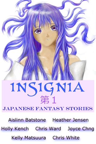 Insignia: Japanese Fantasy Stories (Insignia Anthology Series 1)