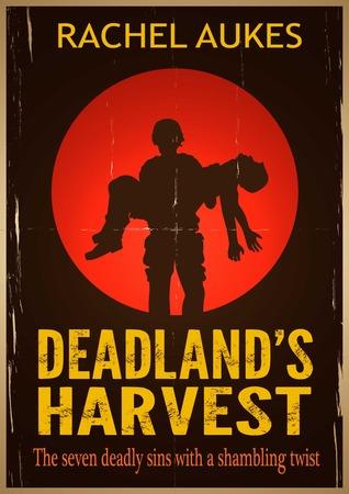 Deadland's Harvest by Rachel Aukes