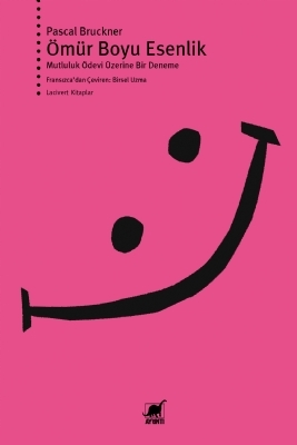 Citaten Filosofie Zaman : Вечната еуфория Длъжни ли сме да бъдем щастливи? by pascal bruckner