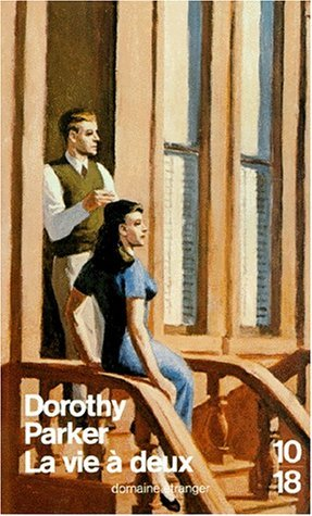 La vie à deux por Dorothy Parker