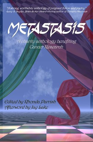 Metastasis: An Anthology to Support Cancer Research