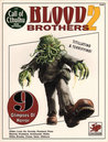 Blood Brothers 2 (Call of Cthulhu RPG)