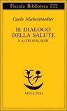 Il dialogo della salute e altri dialoghi
